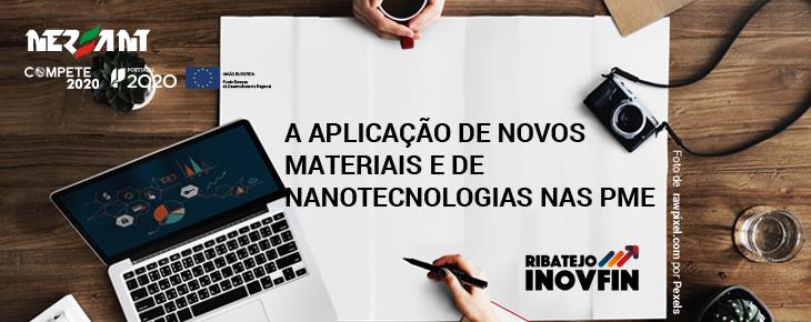 A aplicação de novos materiais e de nanotecnologias nas PME